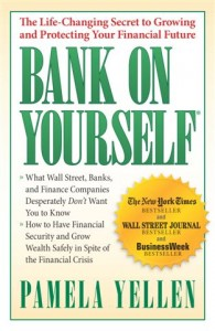 Buy your copy of Bank On Yourself...