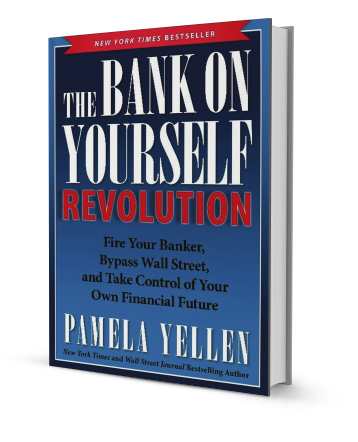 Photo of Pamela Yellen's New York Times bestseller, Bank On Yourself Revolution.