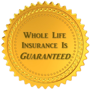 Guaranteed Whole Life Insurance