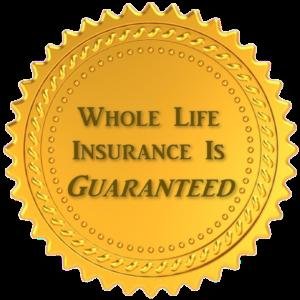Guaranteed Whole Life Insurance
