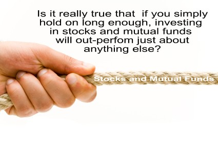 Holding on to stocks and mutual funds