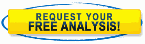 Request Your FREE Analysis Today!