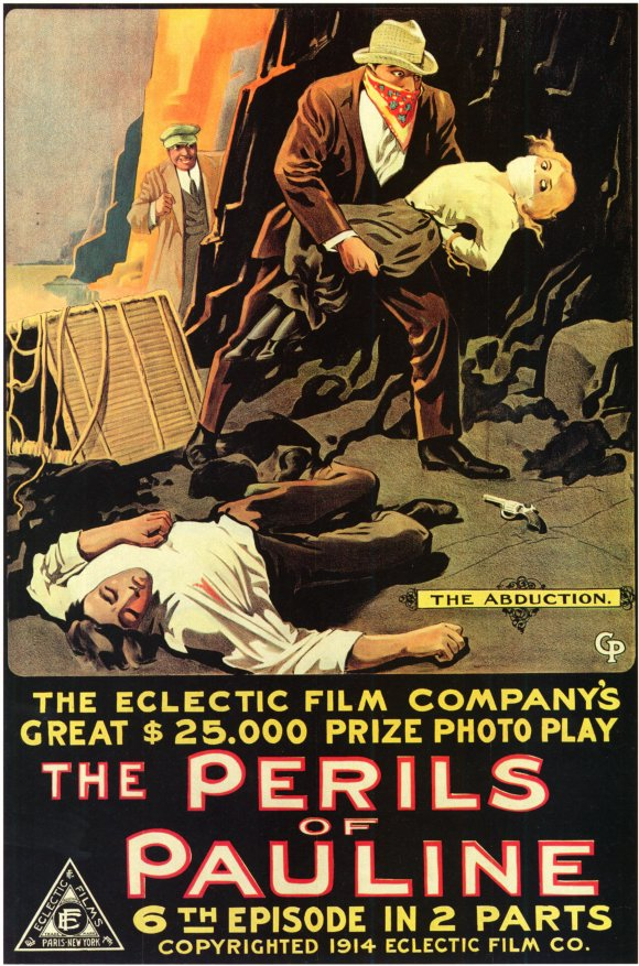 "Vintage Movie poster, ""The Perils of Pauline—The Abduction, 6th Episode in 2 parts""—from 1914"