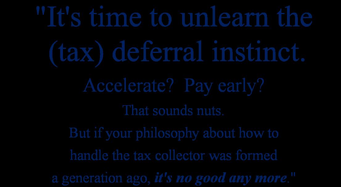 tax deferral instinct quote